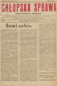 Chłopska Sprawa : organ Stronnictwa Chłopskiego : tygodnik poświęcony sprawom politycznym, oświatowym i gospodarczym. 1929, nr3 |PDF|