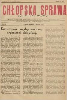 Chłopska Sprawa : organ Stronnictwa Chłopskiego : tygodnik poświęcony sprawom politycznym, oświatowym i gospodarczym. 1929, nr4 |PDF|