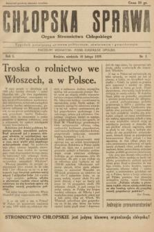 Chłopska Sprawa : organ Stronnictwa Chłopskiego : tygodnik poświęcony sprawom politycznym, oświatowym i gospodarczym. 1929, nr5 |PDF|
