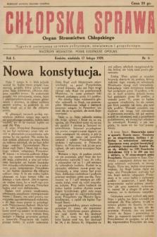 Chłopska Sprawa : organ Stronnictwa Chłopskiego : tygodnik poświęcony sprawom politycznym, oświatowym i gospodarczym. 1929, nr6 |PDF|