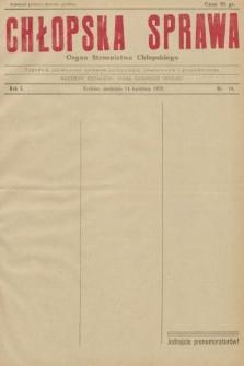 Chłopska Sprawa : organ Stronnictwa Chłopskiego : tygodnik poświęcony sprawom politycznym, oświatowym i gospodarczym. 1929, nr14  PDF 