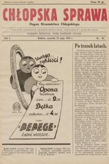 Chłopska Sprawa : organ Stronnictwa Chłopskiego : tygodnik poświęcony sprawom politycznym, oświatowym i gospodarczym. 1929, nr20 |PDF|