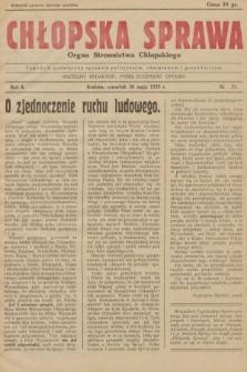 Chłopska Sprawa : organ Stronnictwa Chłopskiego : tygodnik poświęcony sprawom politycznym, oświatowym i gospodarczym. 1929, nr21  PDF 