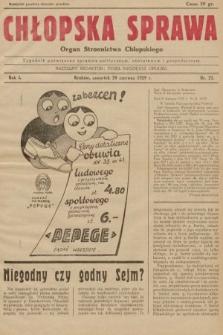 Chłopska Sprawa : organ Stronnictwa Chłopskiego : tygodnik poświęcony sprawom politycznym, oświatowym i gospodarczym. 1929, nr23 |PDF|