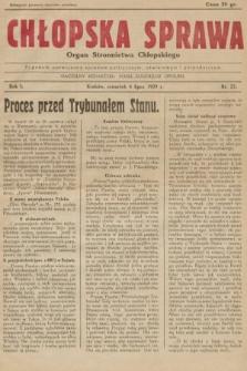 Chłopska Sprawa : organ Stronnictwa Chłopskiego : tygodnik poświęcony sprawom politycznym, oświatowym i gospodarczym. 1929, nr25 |PDF|