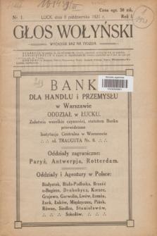 Głos Wołyński : wychodzi raz na tydzień.R.1, nr 1 (8 października 1921)