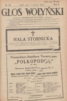 Głos Wołyński : wychodzi raz na tydzień : [czasopismo polityczno-społeczne i literackie].R.2, nr 24 (11 czerwca 1922)