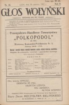Głos Wołyński : wychodzi raz na tydzień : [czasopismo polityczno-społeczne i literackie].R.2, nr 25 (18 czerwca 1922)