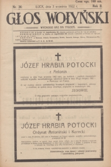 Głos Wołyński : wychodzi raz na tydzień : [czasopismo polityczno-społeczne i literackie].R.2, nr 36 (3 września 1922)