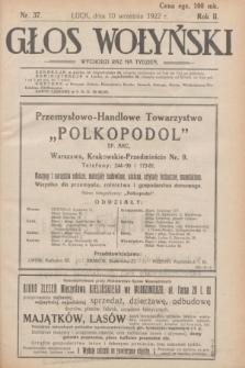 Głos Wołyński : wychodzi raz na tydzień : [czasopismo polityczno-społeczne i literackie].R.2, nr 37 (10 września 1922)