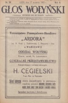 Głos Wołyński : wychodzi raz na tydzień : [czasopismo polityczno-społeczne i literackie].R.2, nr 38 (17 września 1922)
