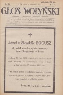 Głos Wołyński : wychodzi raz na tydzień : [czasopismo polityczno-społeczne i literackie].R.2, nr 39 (24 września 1922)