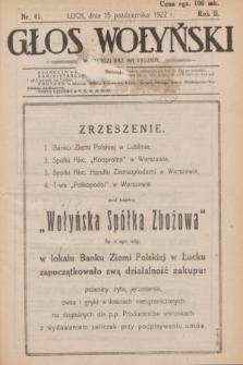 Głos Wołyński : wychodzi raz na tydzień : [czasopismo polityczno-społeczne i literackie].R.2, nr 41 (15 października 1922)