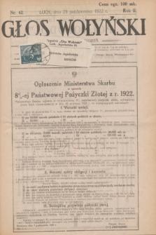 Głos Wołyński : wychodzi raz na tydzień : [czasopismo polityczno-społeczne i literackie].R.2, nr 42 (29 października 1922)