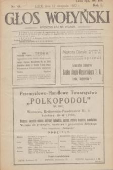 Głos Wołyński : wychodzi raz na tydzień : [czasopismo polityczno-społeczne i literackie].R.2, nr 44 (12 listopada 1922)