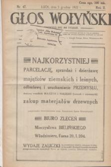 Głos Wołyński : wychodzi raz na tydzień : [czasopismo polityczno-społeczne i literackie].R.2, nr 47 (3 grudnia 1922)