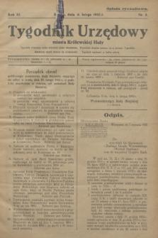 Tygodnik Urzędowy miasta Królewskiej Huty.R.32, nr 5 (6 lutego 1932)