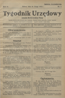 Tygodnik Urzędowy miasta Królewskiej Huty.R.32, nr 7 (20 lutego 1932)