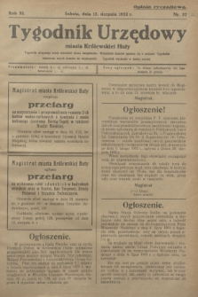 Tygodnik Urzędowy miasta Królewskiej Huty.R.32, nr 32 (13 sierpnia 1932)