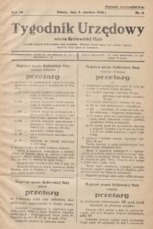 Tygodnik Urzędowy miasta Królewskiej Huty.R.34, nr 11 (2 czerwca 1934)