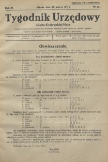 Tygodnik Urzędowy miasta Królewskiej Huty.R.31, nr 12 (28 marca 1931)