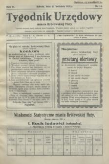 Tygodnik Urzędowy miasta Królewskiej Huty.R.31, nr 14 (11 kwietnia 1931)