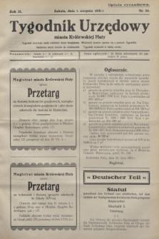 Tygodnik Urzędowy miasta Królewskiej Huty.R.31, nr 30 (1 sierpnia 1931)