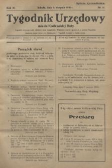 Tygodnik Urzędowy miasta Królewskiej Huty.R.31, nr 31 (8 sierpnia 1931)