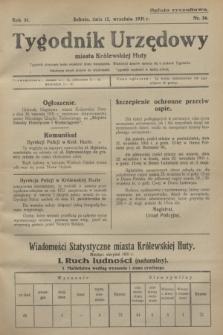 Tygodnik Urzędowy miasta Królewskiej Huty.R.31, nr 36 (12 września 1931)