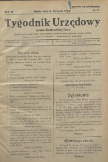 Tygodnik Urzędowy miasta Królewskiej Huty.R.31, nr 47 (28 listopada 1931)
