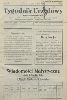 Tygodnik Urzędowy miasta Królewskiej Huty.R.31, nr 49 (12 grudnia 1931)