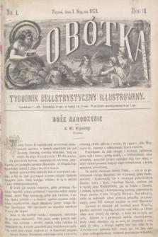 Sobótka : tygodnik belletrystyczny illustrowany. R.3, nr 1 (1 stycznia 1871)