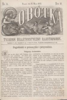 Sobótka : tygodnik belletrystyczny illustrowany. R.3, nr 11 (11 marca 1871)