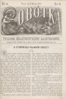 Sobótka : tygodnik belletrystyczny illustrowany. R.3, nr 14 (1 kwietnia 1871)