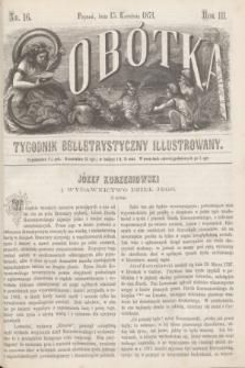 Sobótka : tygodnik belletrystyczny illustrowany. R.3, nr 16 (13 kwietnia 1871)