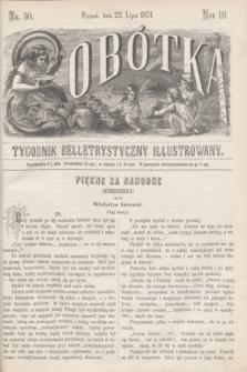 Sobótka : tygodnik belletrystyczny illustrowany. R.3, nr 30 (22 lipca 1871)