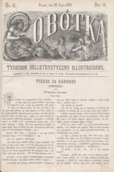 Sobótka : tygodnik belletrystyczny illustrowany. R.3, nr 31 (29 lipca 1871)