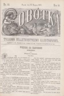 Sobótka : tygodnik belletrystyczny illustrowany. R.3, nr 33 (12 sierpnia 1871)