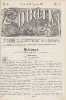 Sobótka : tygodnik belletrystyczny illustrowany. R.3, nr 42 (14 października 1871)