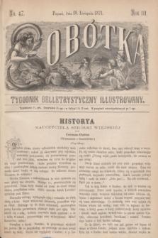 Sobótka : tygodnik belletrystyczny illustrowany. R.3, nr 47 (18 listopada 1871)