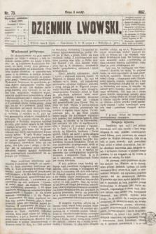 Dziennik Lwowski. [R.1], nr 73 (2 lipca 1867)