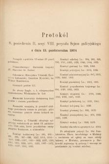 [Kadencja VIII, sesja II, pos.8] Protokoły z II. Sesyi VIII. Peryodu Sejmu Krajowego Królestwa Galicyi i Lodomeryi z Wielkiem Księstwem Krakowskiem w roku 1904. T.1. Protokół8