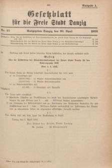 Gesetzblatt für die Freie Stadt Danzig.1932, Nr. 27 (20 April) - Ausgabe A