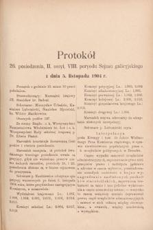 [Kadencja VIII, sesja II, pos.26] Protokoły z II. Sesyi VIII. Peryodu Sejmu Krajowego Królestwa Galicyi i Lodomeryi z Wielkiem Księstwem Krakowskiem w roku 1904. T.1. Protokół26