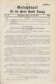 Gesetzblatt für die Freie Stadt Danzig.1935, Nr. 44 (16 Mai) - Ausgabe A