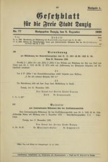 Gesetzblatt für die Freie Stadt Danzig.1936, Nr. 77 (2 Dezember) - Ausgabe A
