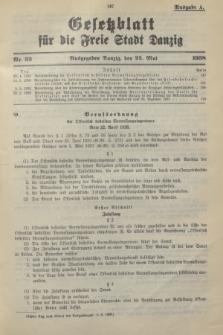 Gesetzblatt für die Freie Stadt Danzig.1938, Nr. 33 (25 Mai) - Ausgabe A