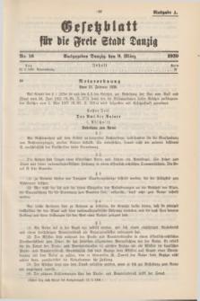 Gesetzblatt für die Freie Stadt Danzig.1939, Nr. 16 (9 März) - Ausgabe A