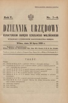 Dziennik Urzędowy Kuratorjum Okręgu Szkolnego Wileńskiego. R.5, nr 7/8 (20 lipca 1928) + dod.