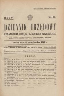 Dziennik Urzędowy Kuratorjum Okręgu Szkolnego Wileńskiego. R.5, nr 10 (10 października 1928) + dod.